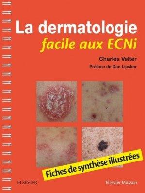 La dermatologie facile aux ECNi - elsevier / masson - 9782294759703 -