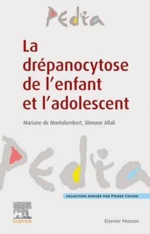 La drépanocytose de l'enfant et l'adolescent - elsevier / masson - 9782294760495 -