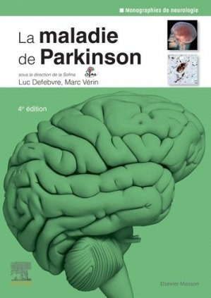 La maladie de Parkinson - elsevier / masson - 9782294768026 -