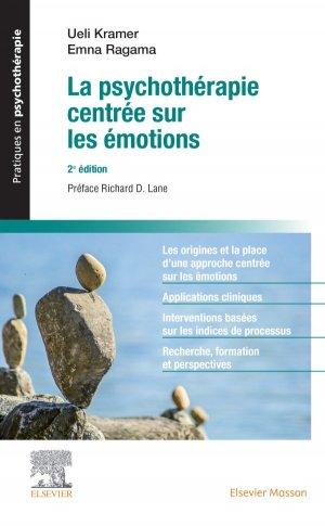 La psychothérapie centrée sur les émotions - elsevier / masson - 9782294769474 -