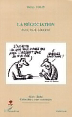 La négociation - l'harmattan - 9782296074149 -