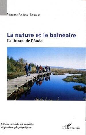 La nature et le balnéaire - L'Harmattan - 9782296076044 -