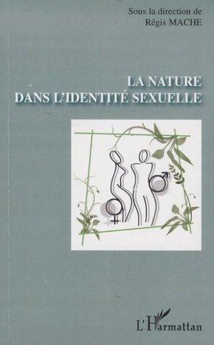 La nature dans l'identité sexuelle - l'harmattan - 9782296088849 - majbook ème édition, majbook 1ère édition, livre ecn major, livre ecn, fiche ecn