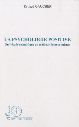 La psychologie positive - l'harmattan - 9782296113916 -
