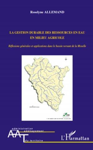 La gestion durable des ressources en eau en milieu agricole - l'harmattan - 9782296118379 -