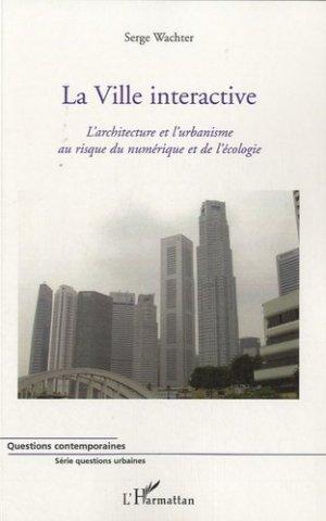 La ville interactive - l'harmattan - 9782296127746 -