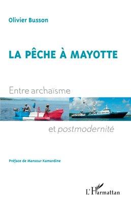 La pêche à Mayotte - l'harmattan - 9782296547452