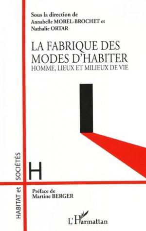 La fabrique des modes d'habiter - l'harmattan - 9782296960909 -