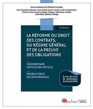 La réforme du droit des contrats, du régime général et de la preuve des obligations. 2e édition - gualino - 9782297072373 -