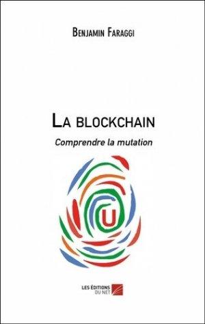 La blockchain - Les Editions du Net - 9782312050126 -