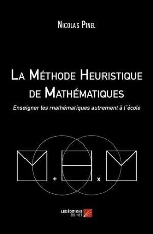 La méthode heuristique de mathématiques - Les Editions du Net - 9782312053653 -