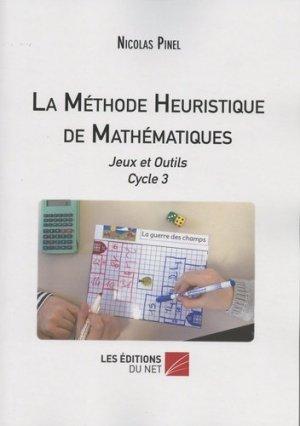 La méthode heuristique de mathématiques - Les Editions du Net - 9782312058825 -