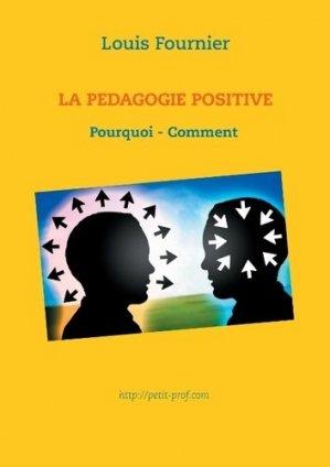 La pédagogie positive - Books on Demand Editions - 9782322014262 -