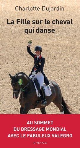 La fille sur le cheval qui danse - actes sud - 9782330109264 -