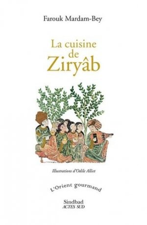 La cuisine de Ziryâb - actes sud  - 9782330128784 -