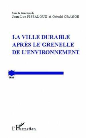 La ville durable après le Grenelle de l'environnement - l'harmattan - 9782336290355 -