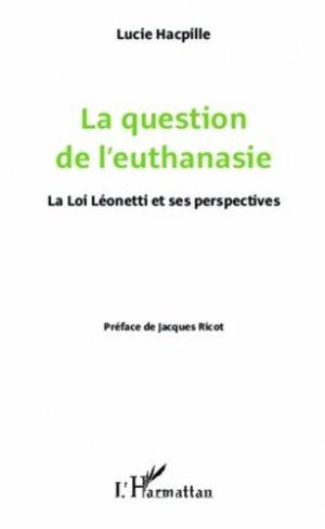 La question de l'euthanasie - l'harmattan - 9782336290829 -
