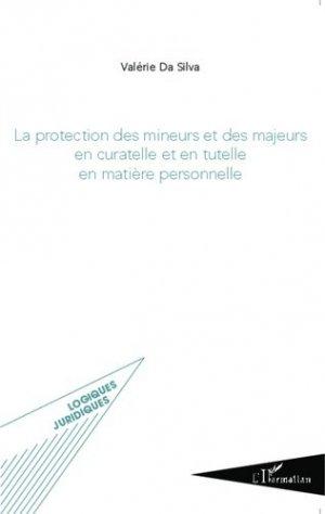 La protection des mineurs et des majeurs en curatelle et en tutelle en matière personnelle - l'harmattan - 9782336302614 -
