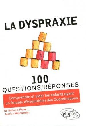 La dyspraxie - ellipses - 9782340011014 -