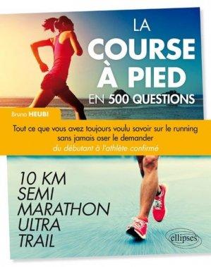 La course à pied en 500 questions - ellipses - 9782340013308 -
