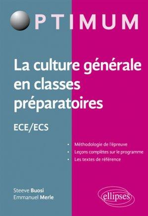La culture generale en classes préparatoires ece-ecs - ellipses - 9782340020184 -
