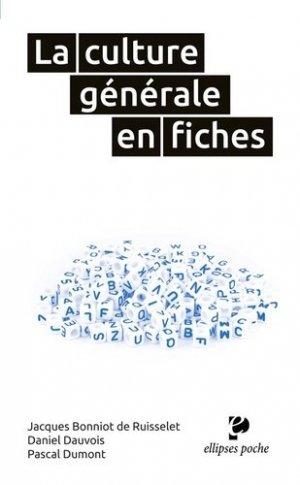 La culture générale en fiches - Ellipses - 9782340021716 -
