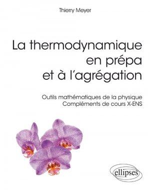 La themodynamique en prépa et à l'agrégation - ellipses - 9782340023826 -