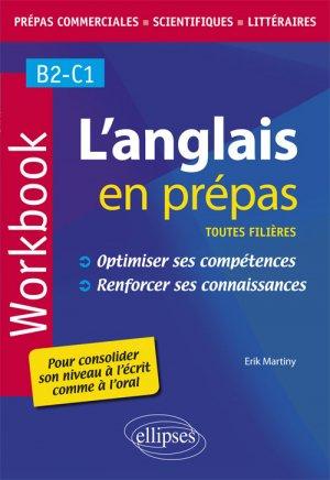 L'anglais en prépas. Workbook. Optimiser ses compétences - ellipses - 9782340028555 -