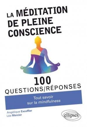 La méditation de pleine conscience - ellipses - 9782340028876 -