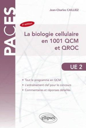 La biologie cellulaire en 1001 QCM et QROC - ellipses - 9782340029422