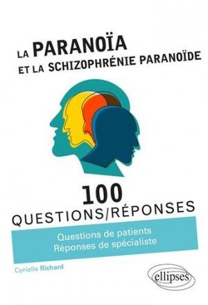 La paranoïa et la schizophrénie paranoïde - ellipses - 9782340029965