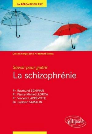La schizophrénie - ellipses - 9782340030114 -