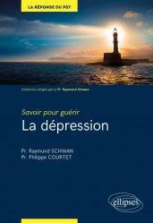La dépression - ellipses - 9782340030862