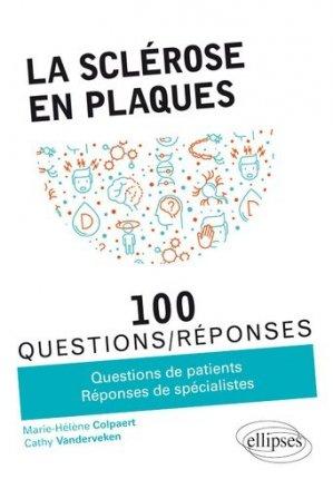 La sclérose en plaques en 100 Questions/Réponses - ellipses - 9782340034952 -