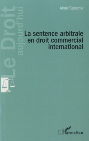 La sentence arbitrale en droit commercial international - l'harmattan - 9782343017334 -
