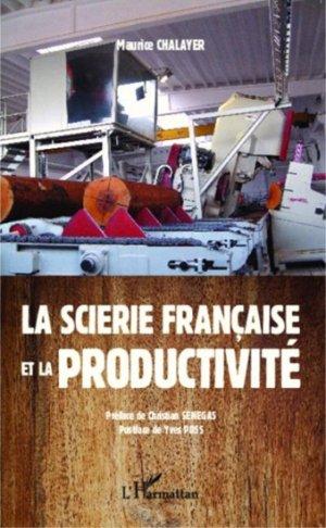 La scierie francaise et la productivité - l'harmattan - 9782343043166 -