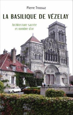 La basilique de Vézelay - l'harmattan - 9782343046488 - https://fr.calameo.com/read/005370624e5ffd8627086