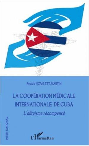 La coopération médicale internationale de Cuba - l'harmattan - 9782343060385 -