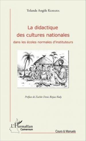 La didactique des cultures nationales dans les écoles normales d'instituteurs - l'harmattan - 9782343086514 -