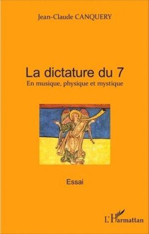 La dictature du 7 - l'harmattan - 9782343092485 -