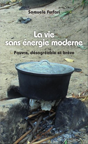 La vie sans énergie moderne - l'harmattan - 9782343099880 -