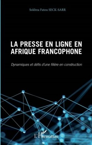 La presse en ligne en Afrique francophone - l'harmattan - 9782343115283 -