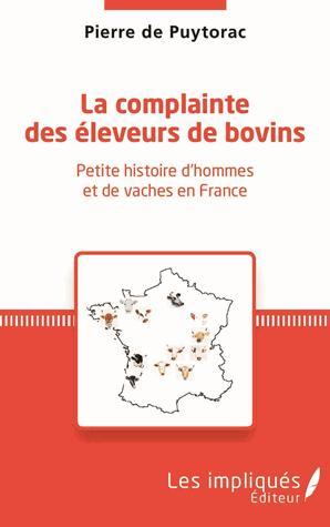 La complainte des éleveurs de bovin - les impliques - 9782343121437 -