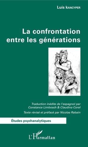 La confrontation entre les générations - l'harmattan - 9782343136820 -