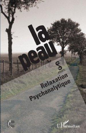 La peau : relaxation psychanalytique - l'harmattan - 9782343141770 -