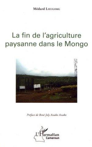 La fin de l'agriculture paysanne dans le Mongo - l'harmattan - 9782343148151 -