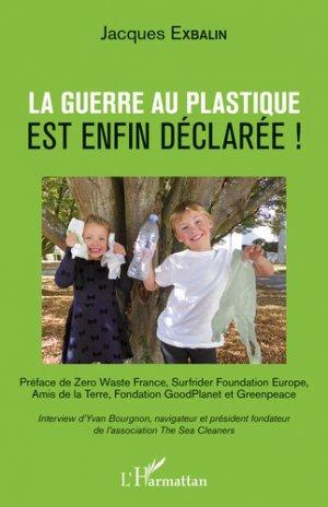 La guerre au plastique est enfin déclarée ! - l'harmattan - 9782343160535 -