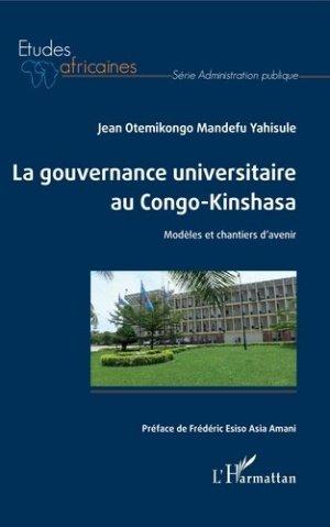 La gouvernance universitaire au Congo-Kinshasa - l'harmattan - 9782343161891 -