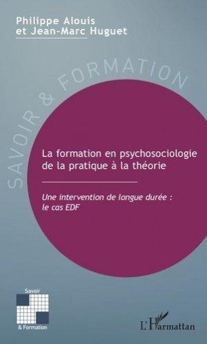 La formation en psychosociologie de la pratique à la théorie - l'harmattan - 9782343167886