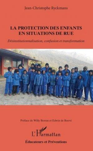 La protection des enfants en situation de rue - l'harmattan - 9782343187709 -